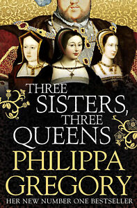 Simon & Schuster - Three Sisters, Three Queens