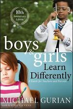 Boys and Girls Learn Differently! a Guide for Teachers and Parents (Paperback or