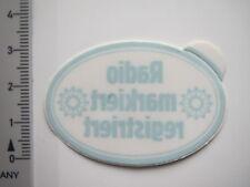 Aufkleber Sticker von INNEN - Radio markiert - registriert - Sehr alt  (7016)