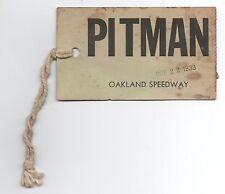 Rare 1933 Oakland Ca Speedway Pitman Pass