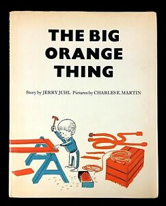 The Big Orange Thing by Jerry Juhl (Hardback, 1st Ed, 1975)