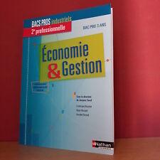 Economie & Gestion Bacs pros industriels 2e professionnelle Bac Pro 3 ans Nathan