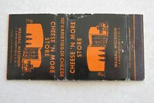 g395 Matchbook cover Vintage Cheese N More Store Wausau Wisconsin WI Wis Merrill