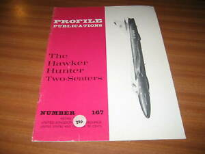 THE HAWKER HUNTER TWO SEATERS PROFILE PUBLICATIONS NUMBER 167 AIRCRAFT AVIATION