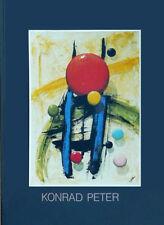 Konrad Peter *1940:  Neue Gemälde, Katalog Hrg. Clemens Jöckle Mannheim 1991
