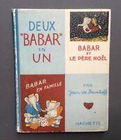 Deux Babar en un. Hachette 1945 De Brunhoff