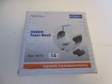 Desch TAPER BUSH Buchse Spannbuchse Type 1610 Bohrung 14mm | NEU | OVP