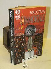 FANTASY - Paolo Cervari: L'Immortale - Mondadori 1995 PRIMA EDIZIONE, HIGHLANDER