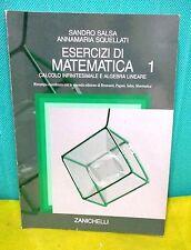 Salsa ESERCIZI DI MATEMATICA 1 Calcolo infinitesimale algebra lineare Zanichelli