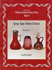 Art Glass Syrups Cruets Shakers Hobbs Libbey Heisey Fostoria Etc / Book + Values