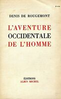 Denis de Rougemont    L'AVENTURE OCCIDENTALE DE L'HOMME