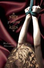 Playing: A Novel - Good - Abrams, Melanie - Paperback