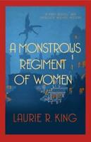 Monstrous Regiment of Women: Mary Russell & Sherlock Holmes 02 by Laurie R King