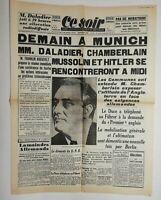 N608 La Une Du Journal Ce Soir 29 septembre 1938 Munich daladier, chamberlain
