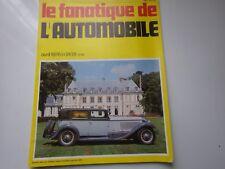LE FANATIQUE DE L'AUTOMOBILE N°91 AVRIL 1976 BERLINE SALA SUR CHASSIS ISOTA 1929