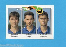 CALCIO FLASH '95-EUROFLASH-Figurina n.390- BALLARIN+FOGLI+SERVIDEI -VENEZIA-NEW