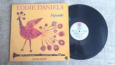 Eddie Daniels – Nepenthe -  LP Smooth Jazz
