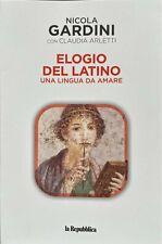 Libro Volume La Repubblica Elogio Del Latino Una Lingua da Amare di N. Gardini