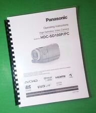 LASER PRINTED Panasonic HDC-SD100P PC Video Camera 156 Page Owners Manual Guide