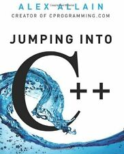 Jumping into C++: By Allain, Alex