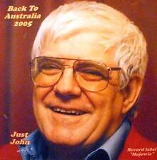 JUST JOHN  -  BACK TO AUSTRALIA 2005 - CD