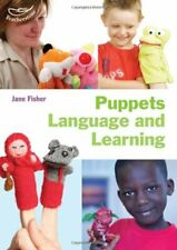 Puppets, Language and Learning (Early Years Library) By Jane Fisher,Sally Feath