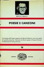 Poesie e canzoni. 11. ed. A cura di Ruth Leiser e Franco Fortini. Nuova universa