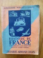 HISTOIRE DE FRANCE COURS SUPERIEUR CERTIFICAT ED COLIN - 1952