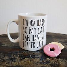 Funny Cat Lover Mug - Novelty Slogan 10oz Ceramic Coffee Cup