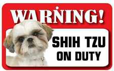Shih Tzu Dog Pet Sign Fun Signs Housewarming Gifts Collectables Ds071