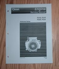 ONAN  PERFORMER HORIZONTAL P216, P218, P220, P224 SERVICE MANUAL 965-0762
