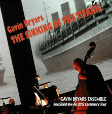 Gavin Bryars : Gavin Bryars: The Sinking of the Titanic CD (2014) ***NEW***