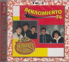 Renacimiento 74 24 Kilates De Exitos Vol 2 CD New Nuevo sealed