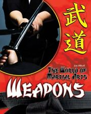 Weapons (World of Martial Arts)