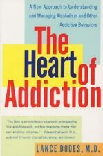 The Heart of Addiction: A New Approach to Understanding and Managing Alcoholism