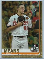 2019 Topps Update John Means Rookie All-Star #US223 Gold Parallel #'d 0334/2019