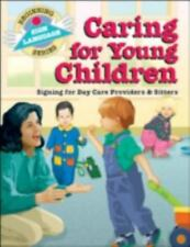 NEW - Caring for Young Children: Signing for Day Care Providers & Sitters