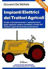 LIBRO IMPIANTI ELETTRICI TRATTORI AGRICOLI Guida al funzionamento e manutenzione