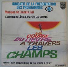 La course du lièvre à travers les champs 45 tours Francis Lai 1972