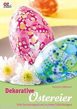 Dekorative Ostereier * Gestaltungsideen in vielen Stilrichtungen * OZ Verlag
