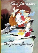 The Dangerous Journey: A Tale of Moomin Valley  NOUVEAU Relie Livre  Tove Jansso