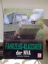 """""""FAHRZEUG-KLASSIKER DER NVA"""", Motorbuch Verlag, 2010 by C. Suhr & R. Weinreich"""