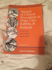 Manual of Clinical Procedures in Dogs, Cats, Rabbits, and Rodents by Sally O.