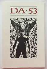DA 53, A Journal of the Printing Arts, Tools and Techniques of Wood Engraving