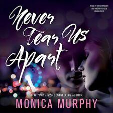 Never Tear Us Apart Audio CD – Audiobook, CD by Monica Murphy (Author)