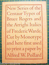 BRUCE ROGERS 1929 -  CENTAUR TYPE ARRIGHI - TYPOGRAPHY MONOTYPE - FREDERIC WARDE