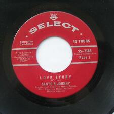 *SANTO & JOHNNY Love story / When we grow up CANADA ONLY MEGA RARE Select 45