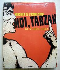 Moi, Tarzan ; Memoires De L'homme-singe - Guy Deluchey