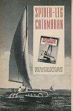 1952 Building a Spider Leg Catamaran Boat Boating Sailing Double Hulls