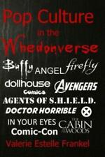 Pop Culture In The Whedonverse: All The References In Buffy, Angel, Firefly.